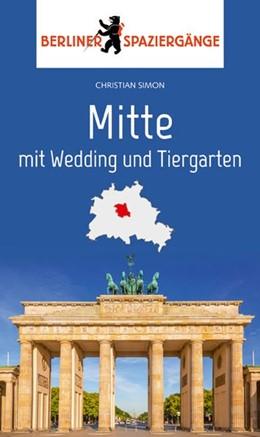 Abbildung von Simon   Mitte mit Wedding und Tiergarten   1. Auflage   2019   beck-shop.de