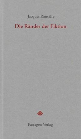 Abbildung von Rancière | Die Ränder der Fiktion | 1. Auflage | 2019 | beck-shop.de