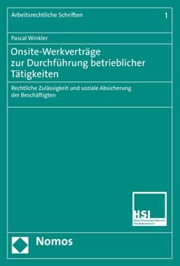 Abbildung von Winkler | Onsite-Werkverträge zur Durchführung betrieblicher Tätigkeiten | 2019 | Rechtliche Zulässigkeit und so... | 1