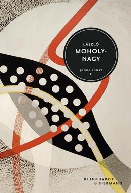 Abbildung von Koetzle | László Moholy-Nagy | 2020 | Junge Kunst 31
