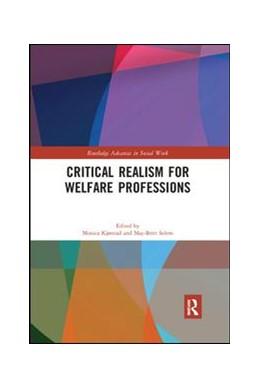 Abbildung von Kjørstad / Solem | Critical Realism for Welfare Professions | 2019