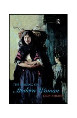 Abbildung von Abrams | The Making of Modern Woman | 2018