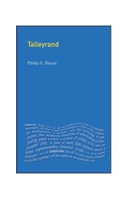 Abbildung von Dwyer   Talleyrand   1. Auflage   2018   beck-shop.de