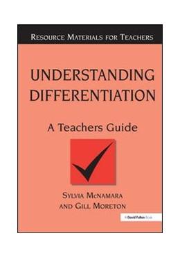Abbildung von McNamara / Moreton   Understanding Differentiation   2018   A Teachers Guide