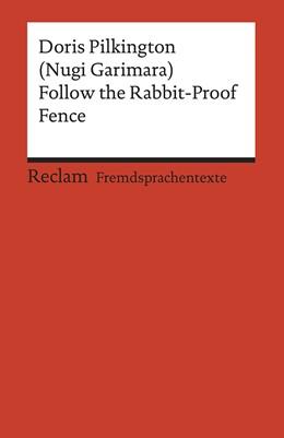 Abbildung von Pilkington / Amann | Follow the Rabbit-Proof Fence | 2019 | 19956