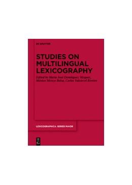 Abbildung von Domínguez Vázquez / Mirazo Balsa / Valcárcel Riveiro   Studies on Multilingual Lexicography   2019   157