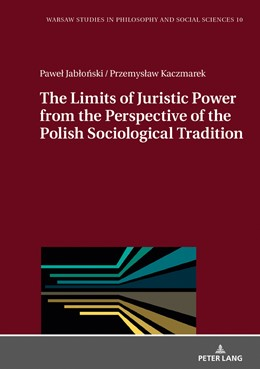 Abbildung von Jablonski / Kaczmarek | The Limits of Juristic Power from the Perspective of the Polish Sociological Tradition | 2019 | 10