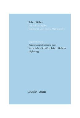 Abbildung von Walser   Rezeptionsdokumente zum literarischen Schaffen Robert Walsers 1898-1933   1. Auflage   2021   beck-shop.de
