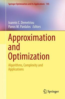 Abbildung von Demetriou / Pardalos | Approximation and Optimization | 1. Auflage | 2019 | beck-shop.de