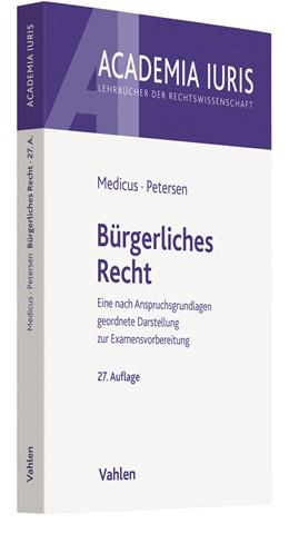 Abbildung von Medicus / Petersen | Bürgerliches Recht | 27., neu bearbeitete Auflage | 2019 | Eine nach Anspruchsgrundlagen ...