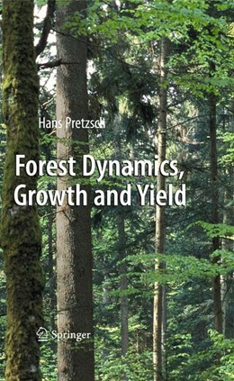 Abbildung von Pretzsch | Forest Dynamics, Growth and Yield | 2009 | From Measurement to Model
