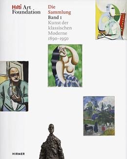 Abbildung von Hilti Art Foundation. Die Sammlung | 1. Auflage | 2019 | beck-shop.de