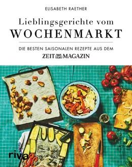 Abbildung von Raether   Lieblingsgerichte vom Wochenmarkt   1. Auflage   2019   beck-shop.de
