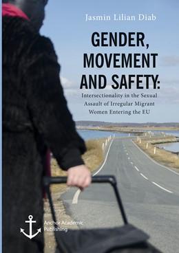 Abbildung von Diab   Gender, Movement and Safety   1. Auflage   2019   Intersectionality in the Sexua...