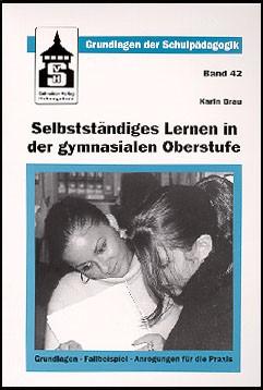 Selbstständiges Lernen in der gymnasialen Oberstufe | Bräu, 2002 | Buch (Cover)