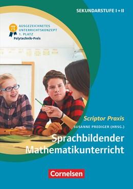 Abbildung von Ademmer / Prediger / Brauner | Sprachbildender Mathematikunterricht | 2020 | Ein forschungsbasiertes Praxis...