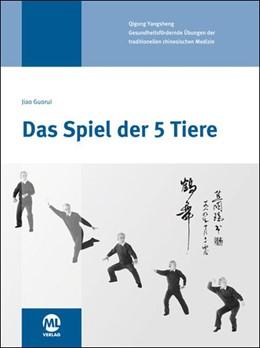 Abbildung von Guorui / Hildenbrand | Das Spiel der 5 Tiere | 6. Auflage | 2019 | beck-shop.de