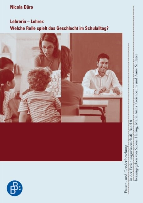 Lehrerin – Lehrer: Welche Rolle spielt das Geschlecht im Schulalltag? | Düro | 1., Aufl., 2008 | Buch (Cover)