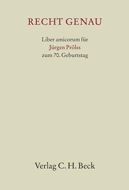 Abbildung von Recht genau | 2009 | Liber Amicorum für Jürgen Pröl...