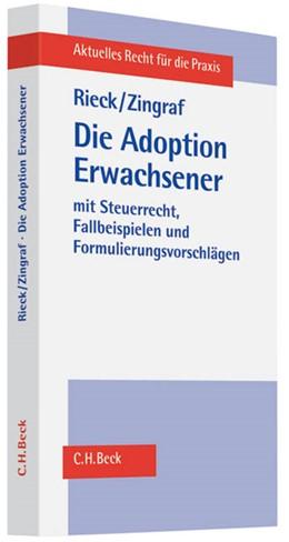 Abbildung von Rieck / Zingraf   Die Adoption Erwachsener   2011   aus bürgerlich-rechtlicher und...
