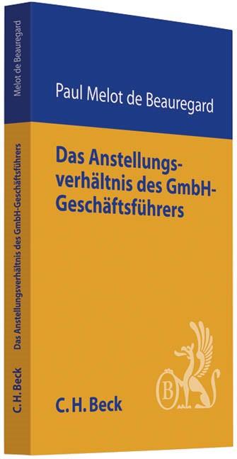 Abbildung von Melot de Beauregard | Das Anstellungsverhältnis des GmbH-Geschäftsführers | 2011