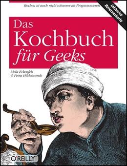 Abbildung von Mela Eckenfels / Petra Hildebrandt | Das Kochbuch für Geeks | 2007