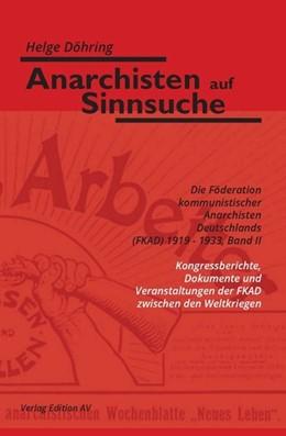Abbildung von Döhring | Anarchisten auf Sinnsuche | 2019 | Die Föderation kommunistischer...