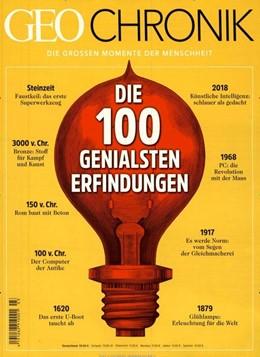 Abbildung von Kucklick | GEO Chronik 03/2018 - 100 genialsen Erfindungen | 1. Auflage | 2019 | beck-shop.de