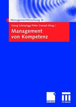 Abbildung von Schreyögg / Conrad | Management von Kompetenz | 2006 | 16