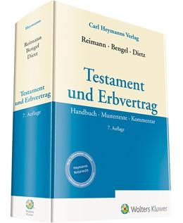 Abbildung von Reimann / Bengel | Testament und Erbvertrag | 7. Auflage | 2020 | beck-shop.de