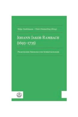 Abbildung von Stadelmann / Zimmerling | Johann Jakob Rambach (1693-1735) | 1. Auflage | 2019 | beck-shop.de