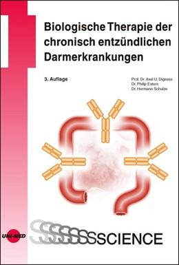Abbildung von Dignass / Esters / Schulze   Biologische Therapie der chronisch entzündlichen Darmerkrankungen   2019