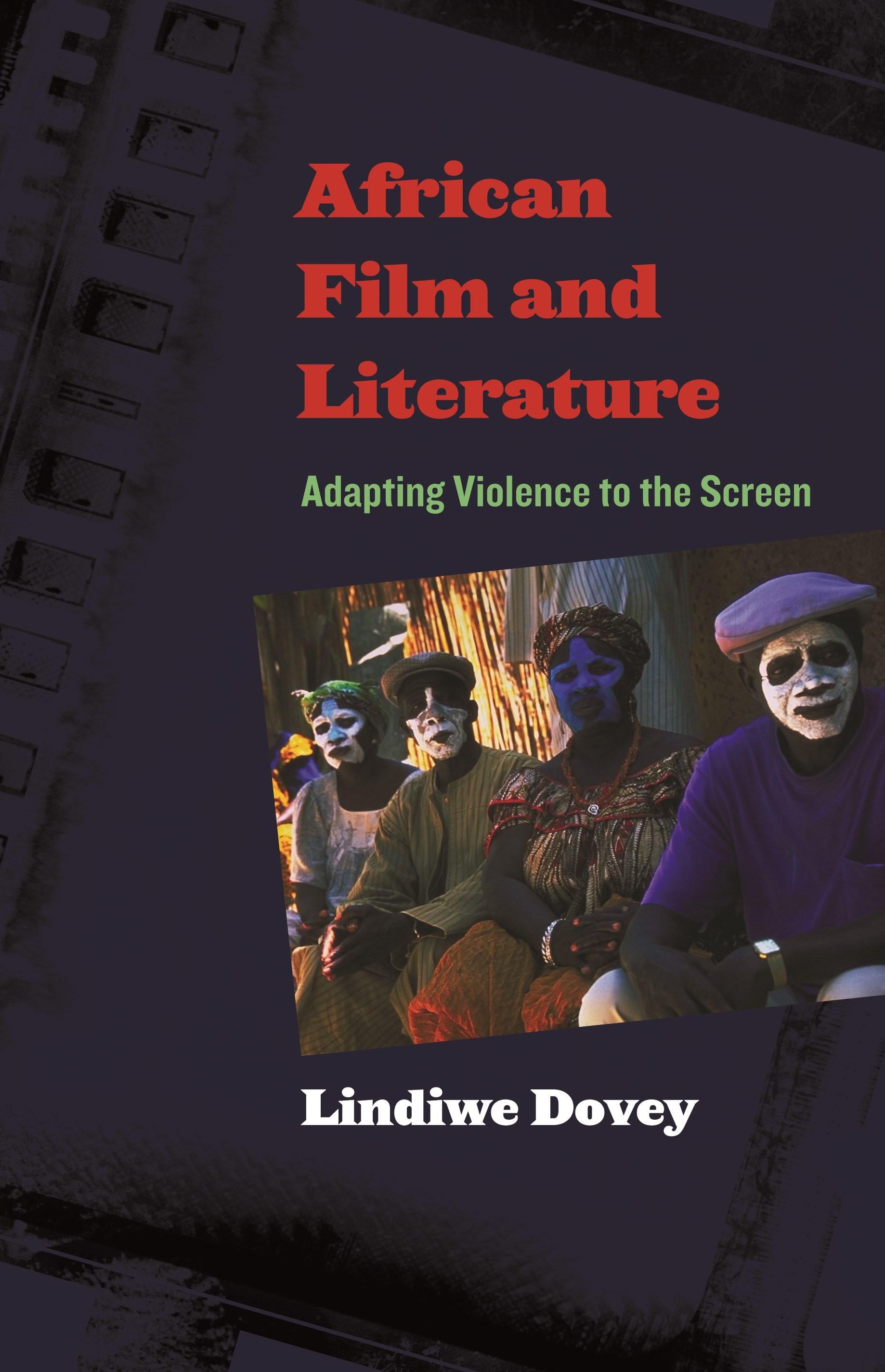 Abbildung von Dovey   African Film and Literature   2009