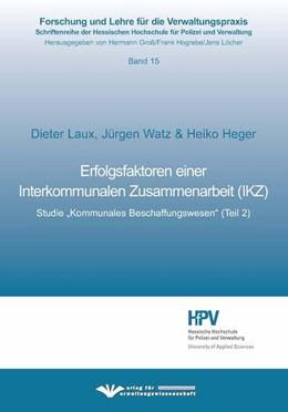 Abbildung von Heger / Laux | Erfolgsfaktoren einer Interkommunale Zusammenarbeit (IKZ) | 1. Auflage | 2019 | beck-shop.de