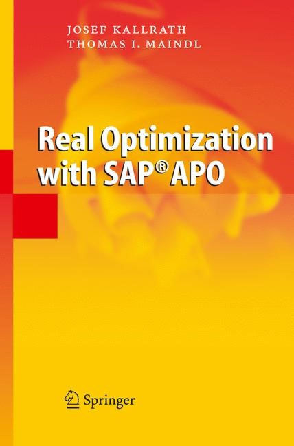 Real Optimization with SAP® APO | Kallrath / Maindl, 2006 | Buch (Cover)