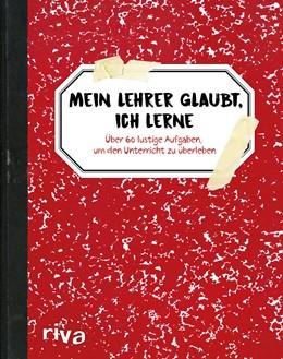Abbildung von de Rijck | Ich lerne (glaubt mein Lehrer) | 1. Auflage | 2019 | beck-shop.de