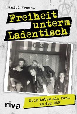 Abbildung von Krause | Freiheit unterm Ladentisch | 1. Auflage | 2019 | beck-shop.de