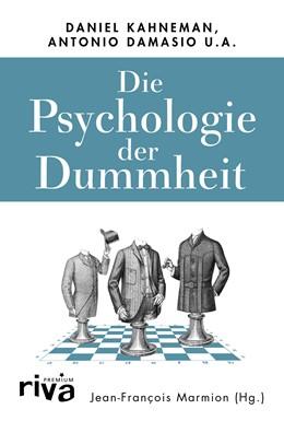 Abbildung von Marmion | Die Psychologie der Dummheit | 2019 | Das Geheimnis einer entbehrlic...