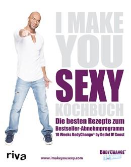 Abbildung von Soost | I make you sexy Kochbuch | 1. Auflage | 2020 | beck-shop.de