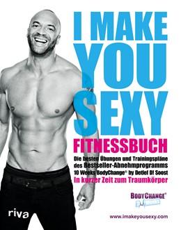 Abbildung von Soost | I make you sexy Fitnessbuch | 1. Auflage | 2020 | beck-shop.de