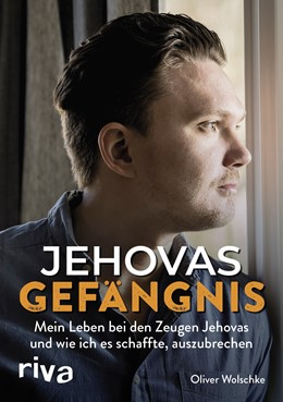 Abbildung von Wolschke | Jehovas Gefängnis | 2019 | Mein Leben bei den Zeugen Jeho...
