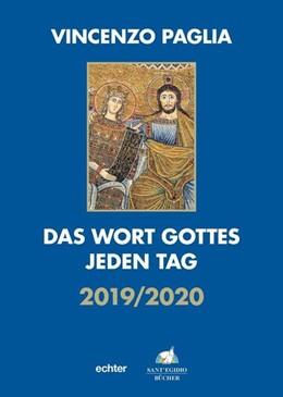 Abbildung von Paglia | Das Wort Gottes jeden Tag | 1. Auflage | 2019 | beck-shop.de
