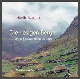 Abbildung von Ruppert   Die riesigen Berge   1. Auflage   2019   beck-shop.de