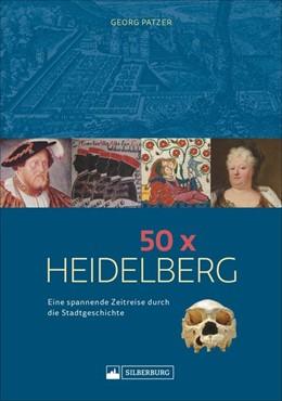Abbildung von Patzer | 50 x Heidelberg | 1. Auflage | 2020 | beck-shop.de