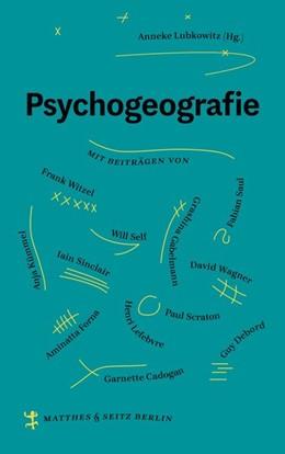 Abbildung von Lubkowitz   Psychogeografie   1. Auflage   2020   beck-shop.de