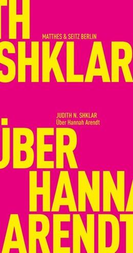 Abbildung von Shklar / Bajohr | Über Hannah Arendt | 1. Auflage | 2020 | beck-shop.de