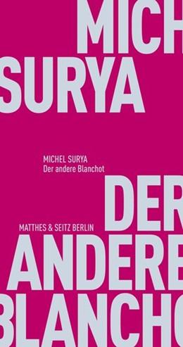 Abbildung von Surya | Der andere Blanchot | 1. Auflage | 2020 | beck-shop.de