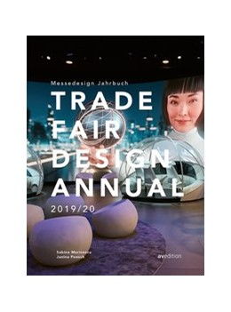 Abbildung von Marinescu / Poesch / Brüggemann | Trade Fair Design Annual 2019/20 | 2019 | Messedesign Jahrbuch