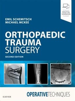 Abbildung von Schemitsch / McKee | Operative Techniques: Orthopaedic Trauma Surgery | 2. Auflage | 2019