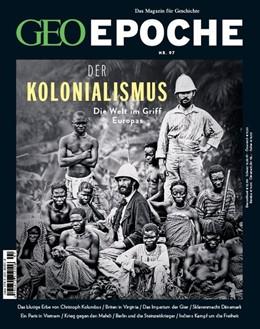 Abbildung von Schaper | GEO Epoche 97/2019 - Der Kolonialismus | 2019